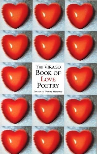 The Virago Book Of Love Poetry (Paperback)