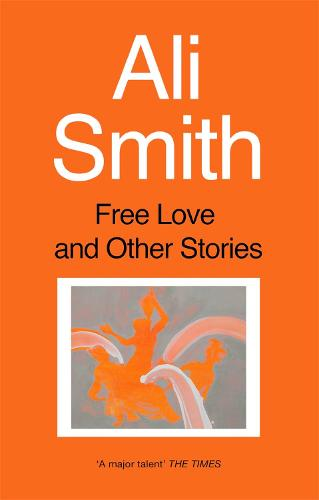 Free Love And Other Stories (Paperback)