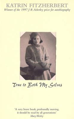 True To Both My Selves (Paperback)