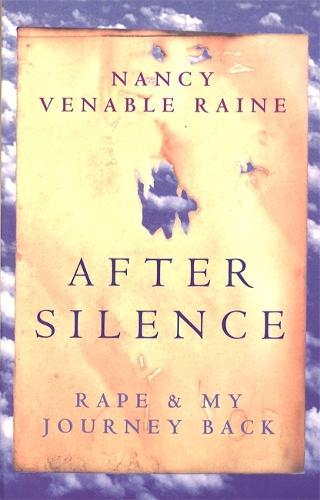 After Silence: Rape and my Journey Back (Paperback)