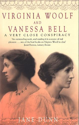 Virginia Woolf And Vanessa Bell: A Very Close Conspiracy (Paperback)