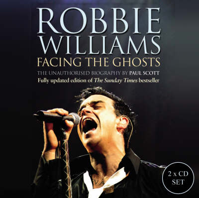 Robbie Williams: Facing the Ghosts (CD-Audio)