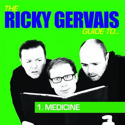 The Ricky Gervais Podcast Guide to Medicine (CD-Audio)