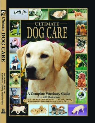 Ultimate Dog Care (Hardback)