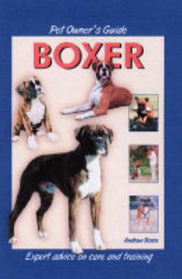 Pet Owner's Guide to the Boxer (Hardback)