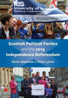 Scottish Political Parties and 2014 Independence Referendum 2014 (Paperback)