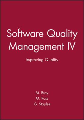 Software Quality Management IV: Improving Quality (Hardback)