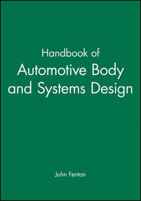 Handbook of Automotive Body and Systems Design (Hardback)