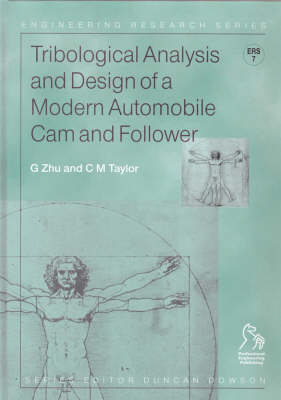 Tribological Analysis and Design of a Modern Automobile Cam and Follower - Engineering Research Series (REP) (Hardback)
