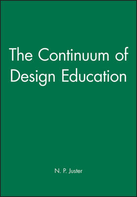 The Continuum of Design Education: Proceedings of the 21st SEED Annual Design Conference and 6th National Conference on Product Design Education, 7-8 September 1999, Glasgow, UK (Hardback)