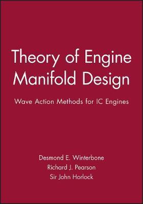 Theory of Engine Manifold Design: Wave Action Methods for IC Engines (Hardback)
