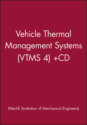 Vehicle Thermal Management Systems (VTMS 4) - IMechE Event Publications (Paperback)