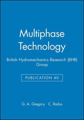 Multiphase Technology - British Hydromechanics Research Group (REP) (Hardback)
