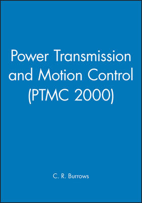 Power Transmission and Motion Control: PTMC 2000 (Hardback)