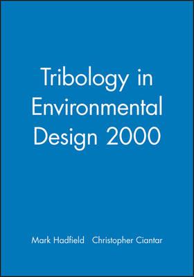 Tribology in Environmental Design - IMechE Event Publications (Hardback)