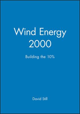 Wind Energy 2000: Building the 10% (Hardback)