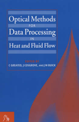 Optical Methods for Data Processing in Heat and Fluid Flow (Hardback)