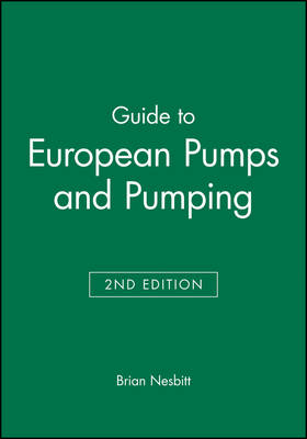 Guide to European Pumps and Pumping - European Guide Series (REP) (Paperback)