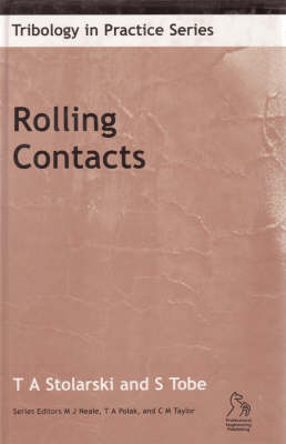 Rolling Contacts - Tribology in practice (Hardback)