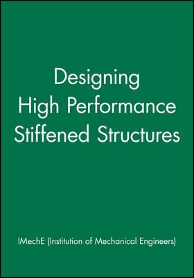 Designing High Performance Stiffened Structures (Hardback)