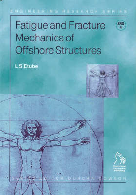 Fatigue and Fracture Mechanics of Offshore Structures - Engineering Research Series (REP) (Hardback)