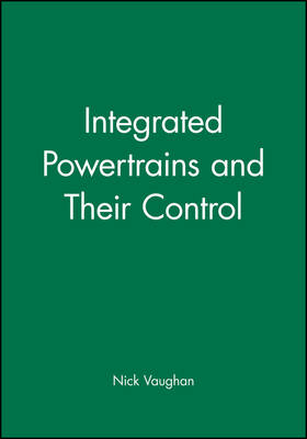 Integrated Powertrains and Their Control (Hardback)