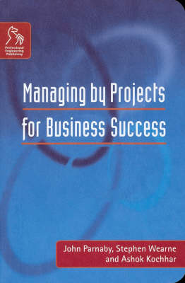 Managing by Projects for Business Success (Paperback)