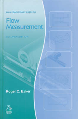 An Introductory Guide to Flow Measurement - Introductory Guide Series (REP) (Hardback)