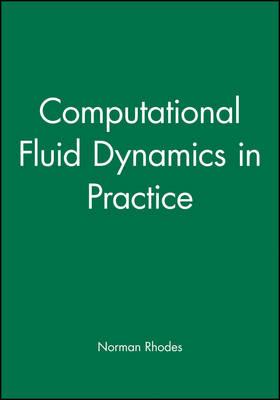Computational Fluid Dynamics in Practice (Hardback)