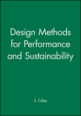 Design Methods for Performance and Sustainability (Paperback)