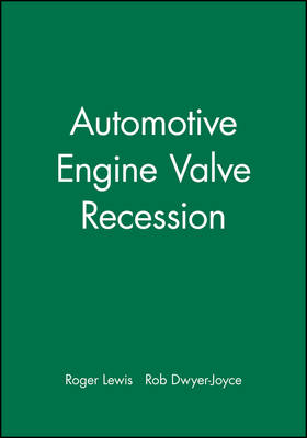 Automotive Engine Valve Recession - Engineering Research Series (Rep) v. 8 (Hardback)