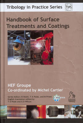 Handbook of Surface Treatment and Coatings - Tribology in Practice S. (Hardback)