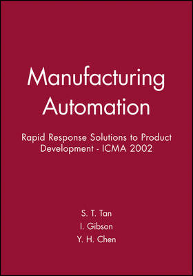 Manufacturing Automation: Rapid Response Solutions to Product Development - ICMA 2002 (Hardback)