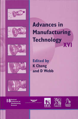 Advances in Manufacturing Technology XVI: NCMR 2002 (Hardback)