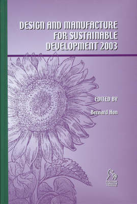 Design and Manufacture for Sustainable Development (2003) (Hardback)