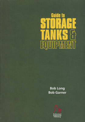 Guide to Storage Tanks and Equipment - European Guide Series (REP) (Paperback)