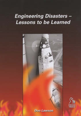 Engineering Disasters: Lessons to be Learned (Hardback)