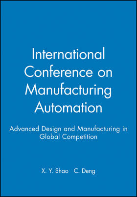International Conference on Manufacturing Automation 2004: Advanced Design and Manufacturing in Global Competition (Hardback)