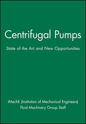 Centrifugal Pumps: State of the Art and New Opportunities (Hardback)