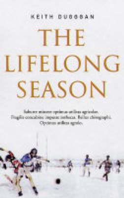 The Lifelong Season (Paperback)