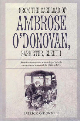 From the Caseload of Ambrose O'Donovan, Barrister, Sleuth (Paperback)