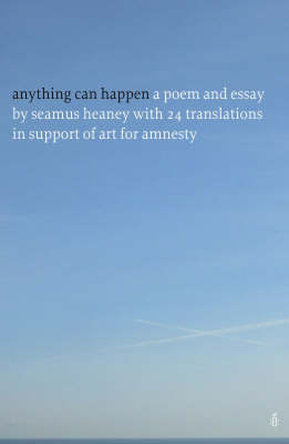 Anything Can Happen: Translations Inspired by Seamus Heaney and Horace (Paperback)
