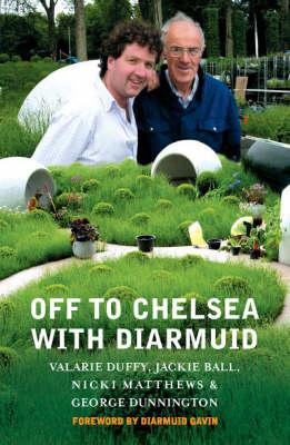 Off to Chelsea with Diarmuid (Paperback)