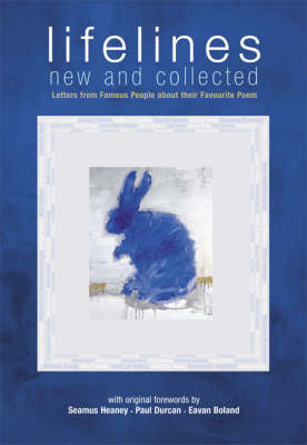 Lifelines, New and Collected: Letters from Famous People About Their Favourite Poem (Paperback)