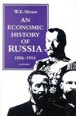 Economic History of Russia, 1856-1914 (Paperback)