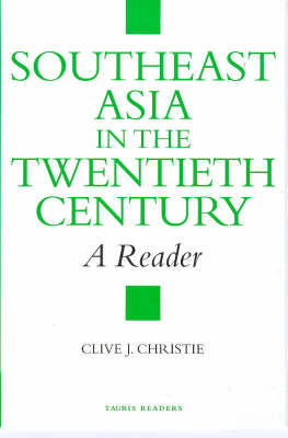 Southeast Asia in the Twentieth Century: A Reader (Paperback)