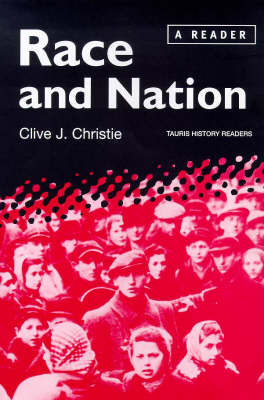 Race and Nation: A Reader - Tauris History Readers (Paperback)