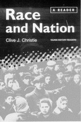 Race and Nation: A Reader - Tauris History Readers (Hardback)