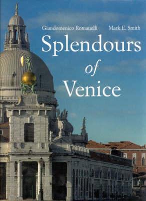 Splendours of Venice (Hardback)