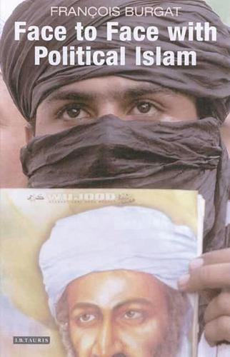 Face to Face with Political Islam (Paperback)